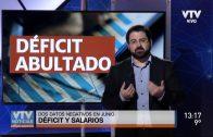 Déficit y salarios: Datos negativos en junio