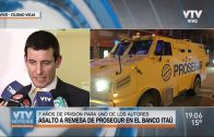 7 años de penitenciaría para uno de los autores de la rapiña a remesa de Prosegur en el Banco Itaú